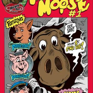 Mickey Moose Comic Book #1 cover