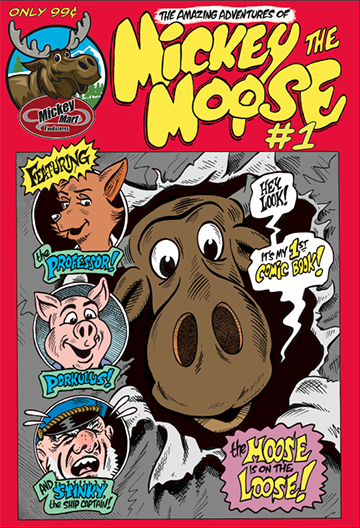 Mickey Moose Comic Book #1 cover