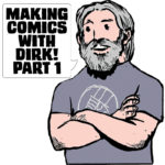 making comics with dirk 1