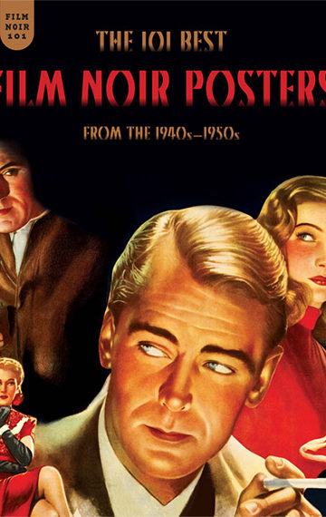 Best Film Noir Posters From The 1940s-1950s