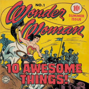 10 awesome things about Wonder Woman